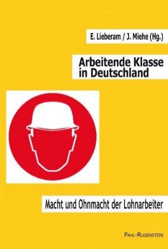 Titelbild des Buches Arbeitende Klasse in Detuschland