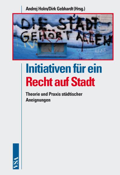 Titelbild des Buches Initiativen für ein Recht auf Stadt