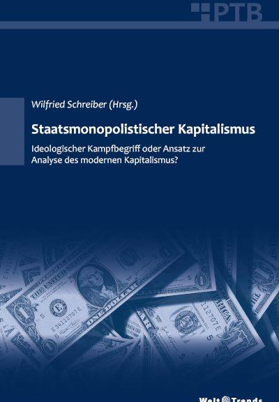 Titelbild von Schreiber Staatsmonopolistischer Kapitalismus